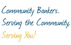 Community banks. Serving the community, serving you!